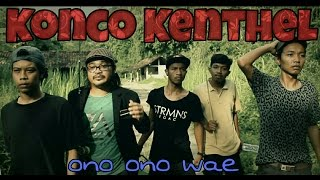 Video KONCO KENTHEL full movie (film e cah Sleman Jogjakarta) MP3, 3GP, MP4, WEBM, AVI, FLV Desember 2018