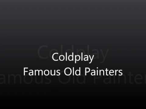 Tekst piosenki Coldplay - Famous Old Painters po polsku