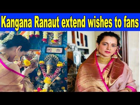 Kangana Ranaut wishes fans on Navratri and Gudi Padhwa