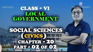 Class VI Social Science (Civics) Chapter 20: Local Government (Part 2 of 2)