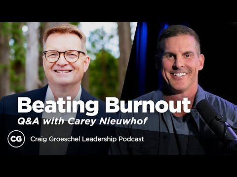 Q&A with Carey Nieuwhof: Leading at Your Best