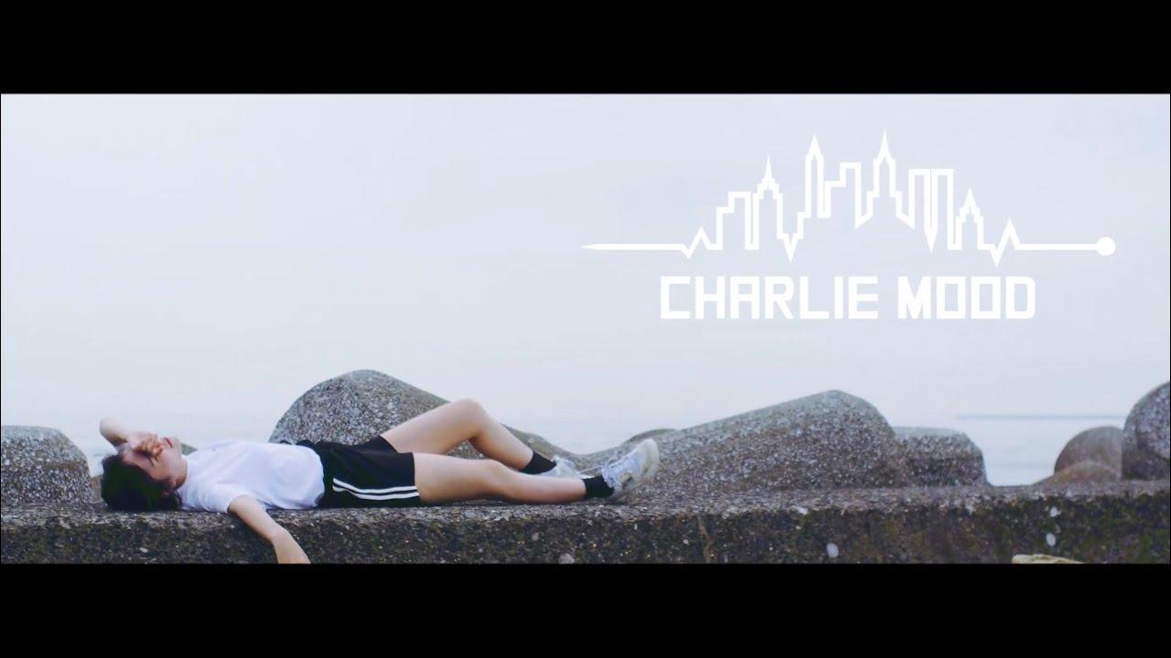 チャーリームード - O2
