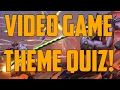 Video Game Theme Quiz!