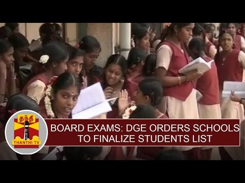 Board-Examinations--DGE-Orders-Schools-to-Finalize-Students-List-Thanthi-TV