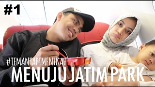 Video #TEMANTAPIMENIKAH - Menuju Jatim Park #1 MP3, 3GP, MP4, WEBM, AVI, FLV Februari 2019