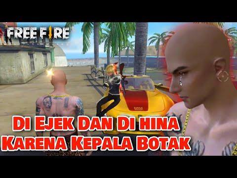 Film Pendek FF // Di Ejek Dan Di Hina Karena Kepala Botak Licin!!