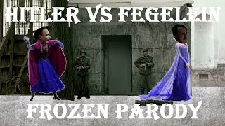 Hitler Vs Fegelein (Frozen Snowball Fight Parody)
