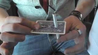 Cigarette Through Card Trick