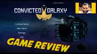 Convicted Galaxy Review 🌍🌍💥