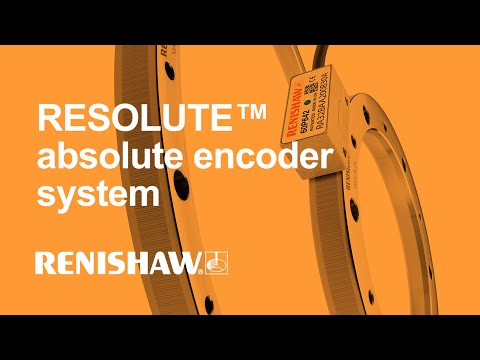 Renishaw RESOLUTE™ Absolute Encoder System - Linear and Rotary Formats