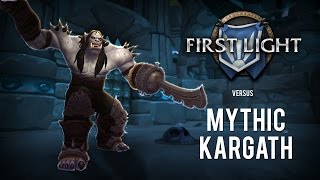 Mythic Kargath kill