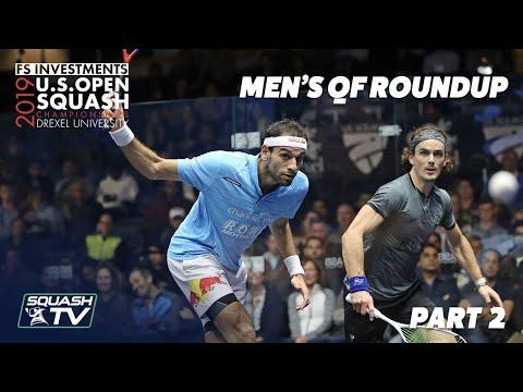 Squash: U.S. Open 2019 - Men's QF Roundup Pt.2