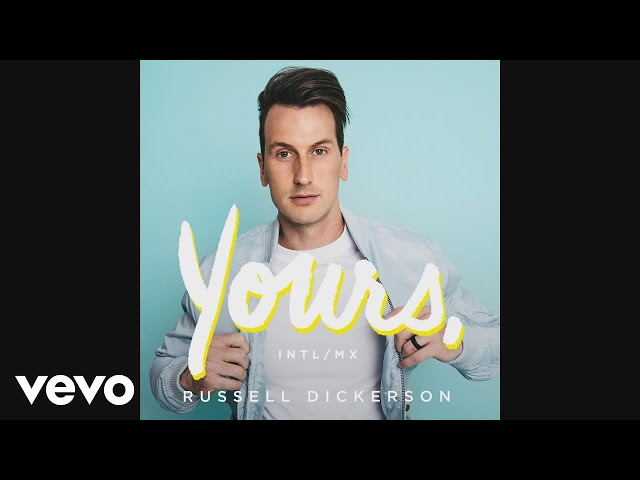 Russell-dickerson-yours-intl