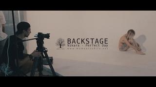 Backstage клипа Nikara - Perfect Day