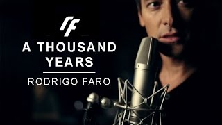 "Rodrigo Faro - ""A Thousand Years"""