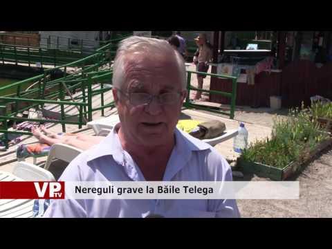 Nereguli grave la Băile Telega