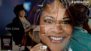 ON THE RISE featuring KIM COLES
