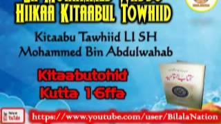 16 Sh Mohammed Waddo Hiikaa Kitaabul Towhiid  Kutta 16