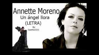 Annette Moreno  - Un Angel Llora (Letra)
