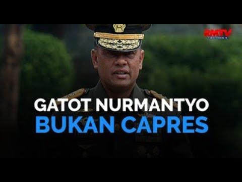 Gatot Nurmantyo Bukan Capres
