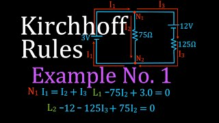 Kirchhoff's Rules (2 of 4) Circuit Analysis, Example No. 1