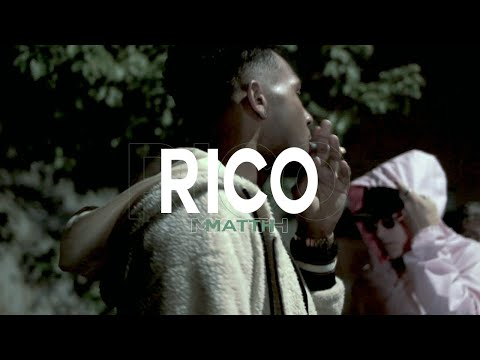 Matth - Rico [Official Video]