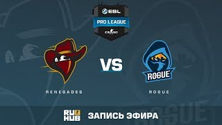 Renegades vs Rogue - ESL Pro League S6 NA - de_overpass [ceh9, MintGod]