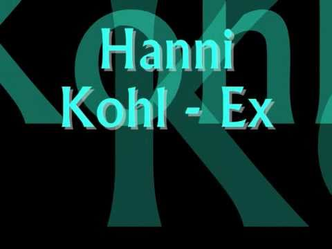 Hanni Kohl - Ex (LYRICS)