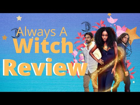 Always A Witch / Review