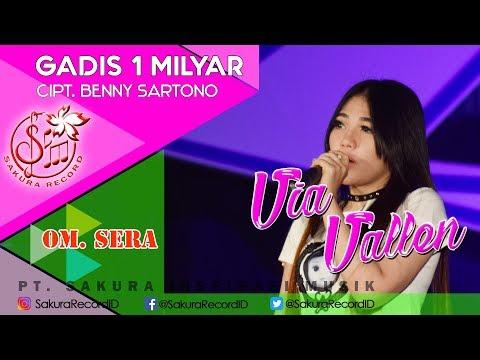 Video Via Vallen - Gadis 1 Milyar - OM.SERA (Official Music Video) download in MP3, 3GP, MP4, WEBM, AVI, FLV January 2017
