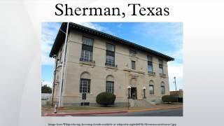 Sherman (TX) United States  City pictures : Sherman, Texas