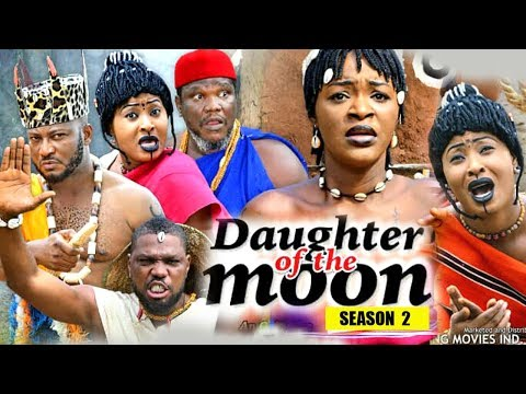 Daughter Of The Moon Season 2 - (New Movie) 2018 Latest Nigerian Nollywood Movie Full HD | 1080p