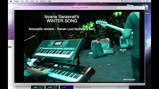 Isyana Sarasvati - Winter Song acoustic version [Kenan Loui keyboard cam]