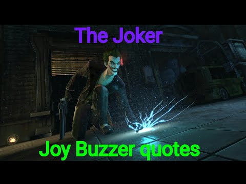 Thank you quotes - Batman Arkham Origins  Joker Joy Buzzer Quotes