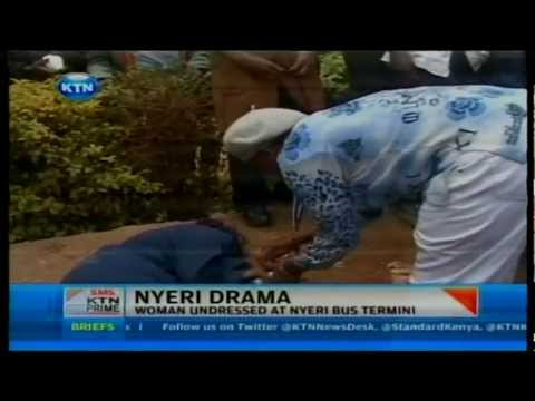 News: Woman undressed in Nyeri