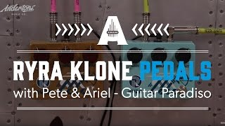 Download Lagu RYRA Klone Pedals with Pete & Ariel - Guitar Paradiso Mp3