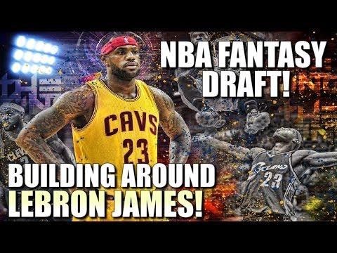 Restarting The NBA - Building Around Lebron James - NBA Fantasy Draft
