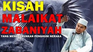 Video Ustaz Abdullah Khari 2017 - Kisah Malaikat Zabaniyah Yang Sangat MENGGERUNKAN Penghuni Neraka MP3, 3GP, MP4, WEBM, AVI, FLV Mei 2019