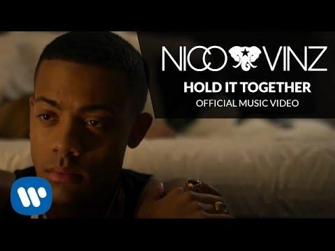 Nico & Vinz  - Hold It Together