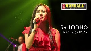 Video Ra Jodo - Nayla Cantika (New Mandala) MP3, 3GP, MP4, WEBM, AVI, FLV Juli 2018