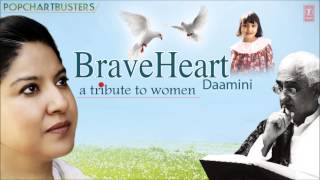 Zila Khan: Ayesha Meri Full Song | Braveheart - Daamini (A Tribute To Women)