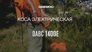 Обзор электрической мотокосы Daewoo DABC 1400E