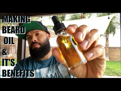 Making Beard Oil & It's Benefits