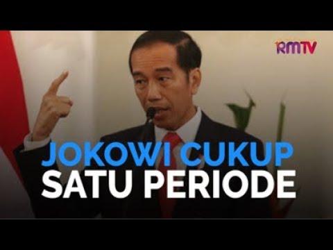 Jokowi Cukup Satu Periode