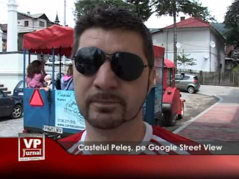 CASTELUL PELES, PE GOOGLE STREET VIEW