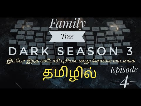 DARK Family Tree in Tamil | Season 3 | Episode 4 | Netflix | Open Theatre | Dark Story in Tamil