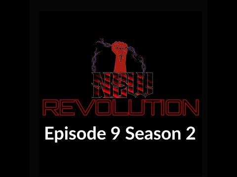 NEW Revolution Episode 9 Season 2