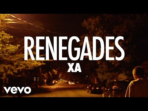 Renegades (Song) by X Ambassadors