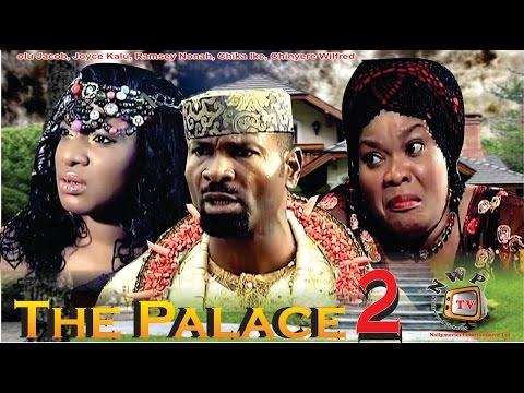 The Palace 2    - 2014 Latest Nigerian Nollywood Movie