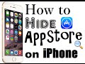 How to Hide AppStore from iPhone - iPhone Tips and Tricks